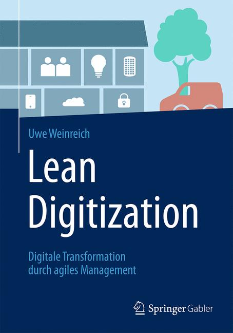 Lean Digitization Uwe Weinreich, Springer Verlag