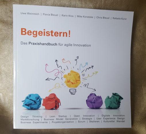 Begeistern! Praxishandbuch für agile Innovation